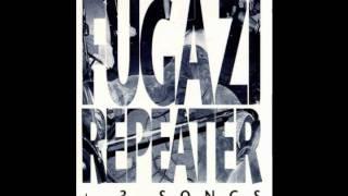 Fugazi - 02 Repeater