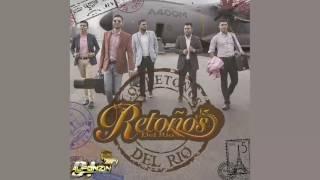 Retoños Del Río   Si Te Pudiera Mentir ♪ Sencillo 2016