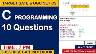 7 PM | 10 Practice Questions On C Programming  - GATE &  UGC NET CS Exam