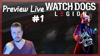 🔴 Watch Dogs : Legion I Preview Live #1 (Xbox One X)