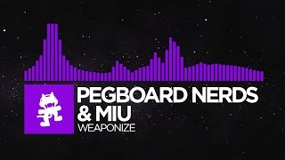 [Dubstep]   Pegboard Nerds & MIU   Weaponize [Monstercat Release]