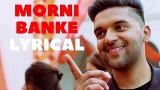 Guru Randhawa Morni Banke Lyrics Video | Badhaai Ho | Neha Kakkar | Imslv