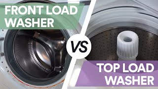 Front Load vs. Top Load: Which Washer is better?