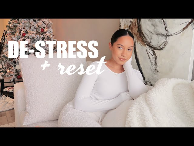 HOW TO DE-STRESS, RELAX + RESET FOR THE NEW YEAR | Marie Jay