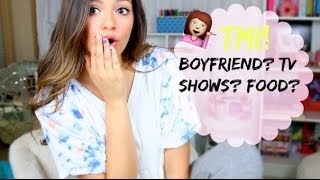 Fears, TV Shows, Boyfriend? TMI TAG!