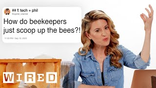 Beekeeper Answers Bee Questions From Twitter | Tech Support | WIRED