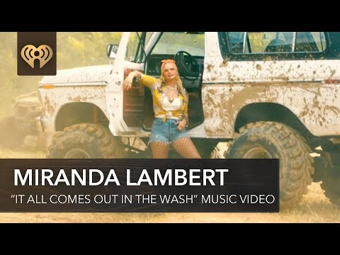 "Miranda Lambert Drops Music Video For ""It All Comes Out In The Wash"" 