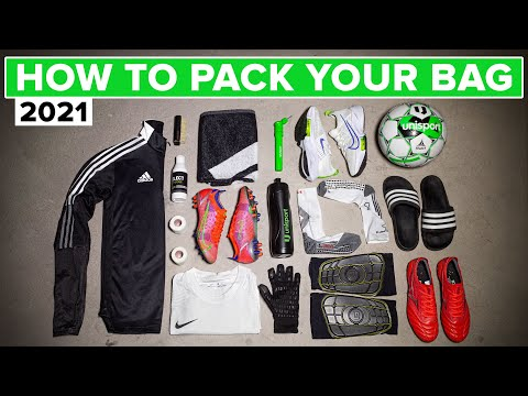 How to pack your football bag – what you need in 2021