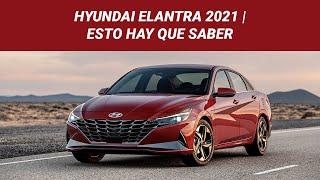 Hyundai Elantra 2021: rompió el molde y hasta estrena variante híbrida | Esto hay que saber