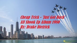 Cheap Trick - Just Got Back XF11 HQ