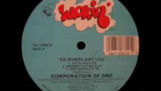 Corporation Of One - So Where Are You (Hashish Dub Mix)