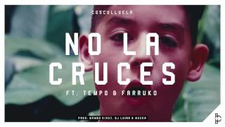 No La Cruces (Audo) - Cosculluela (Video)