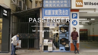 Passenger - Let Me Dream A While