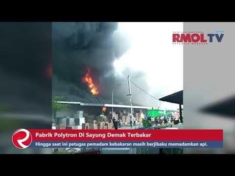 BREAKING NEWS : Detik detik Pabrik Polytron di Sayung Demak Terbakar