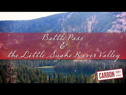 Battle Pass & the Little Snake River Valley