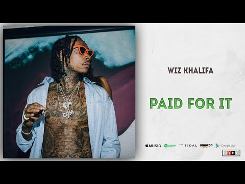 "Wiz Khalifa – ""Paid For It"" Ft. Chevy Woods"