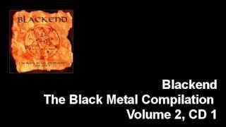Blackend: The Black Metal Compilation, Vol. 2, CD 1