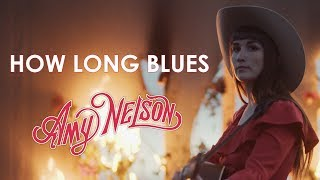 Amy Nelson - How Long Blues