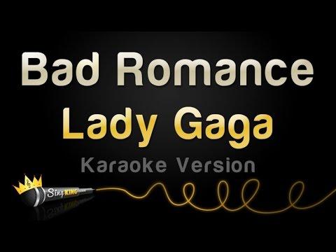Lady Gaga - Bad Romance (Karaoke Version)