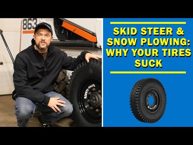 Skid Steers and Plowing Snow