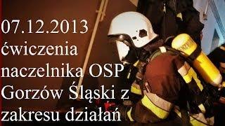 preview picture of video 'Ćwiczenia naczelnika OSP Gorzów Śląski z zakresu SODO'