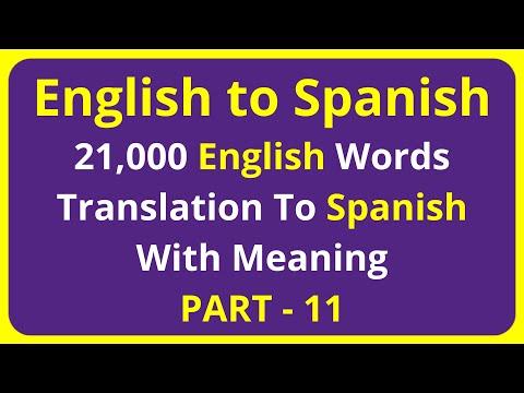 Translation of 21,000 English Words To Spanish Meaning - PART 11 | english to spanish translation