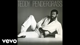 Teddy Pendergrass - You're My Latest, My Greatest Inspiration (Official Audio)
