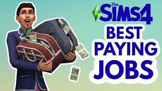 The HIGHEST PAYING JOBS 💰 in The Sims 4 *earn big bucks* #TheSims4 💵