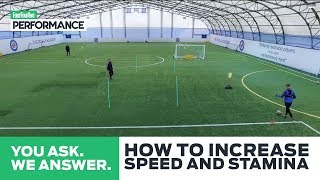 How To Increase Speed And Stamina | Training Drills | You Ask, We Answer
