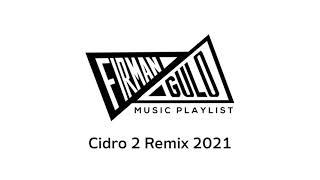 Tiktok Cidro 2 Remix 2021...