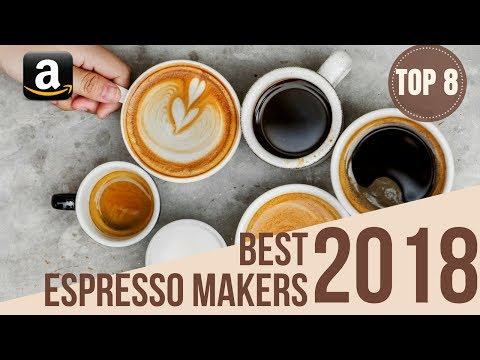 Top 8: Best Espresso Coffee Makers & Machine of 2018