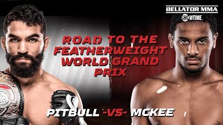 ROAD TO BELLATOR 263: Featherweight World Grand Prix   Tomorrow At 10PM ET/7PM PT On SHOWTIME
