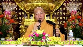 Mười đạo lý ở đời và trong kinh Phật - Đại đức Thích Trí Huệ 2016