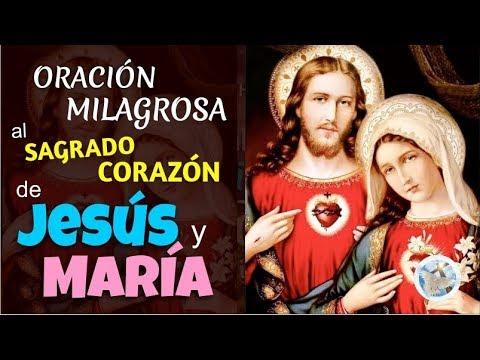 ORACIÓN MILAGROSA AL SAGRADO CORAZÓN DE JESÚS Y MARÍA