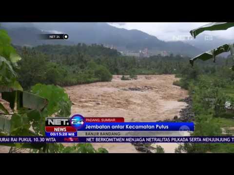 Banjir Bandang Putuskan Jembatan Penghubung 2 kecamatan di Padang - NET24