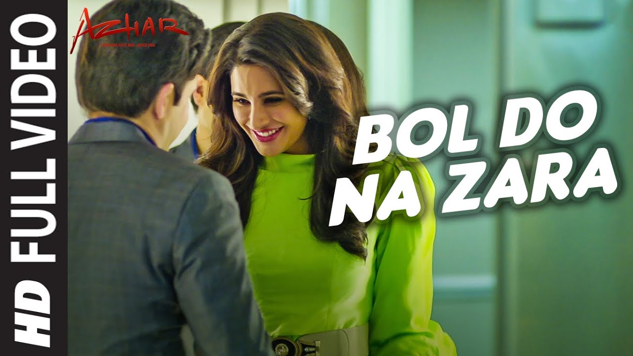 Bol Do Na Zara Lyrics - Bol Do Na Zara Lyrics in English