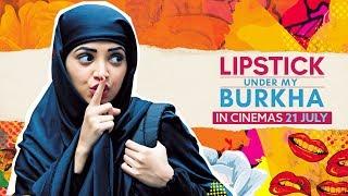 Lipstick Under My Burkha Trailer