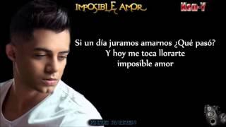 Imposible Amor - Ken Y (Letra)