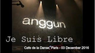 Anggun - Je Suis Libre | Anggun en Concert Live | Cafe de la Danse, Paris
