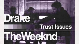 Trust Issues / I'm On One  | The Weeknd and Drake (Mash Up) 2015