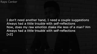 Khalid   Self [LYRICS]