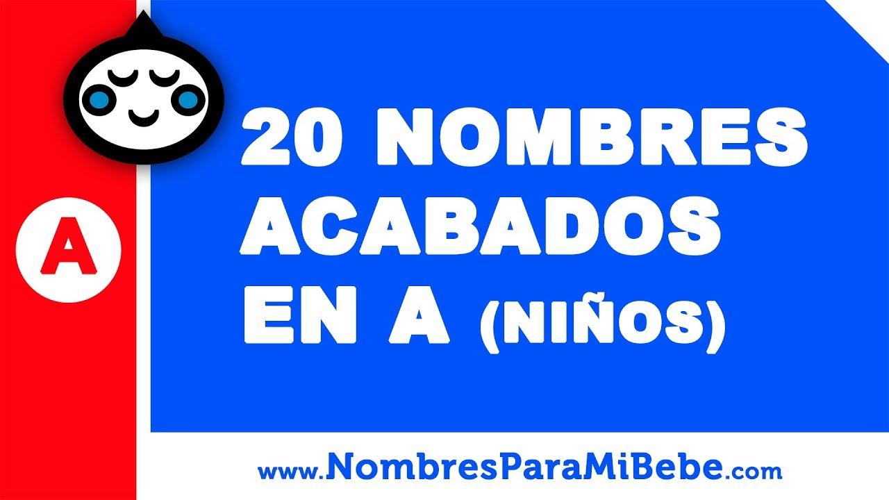 20 nombres para niños terminados en A - los mejores nombres de bebé - www.nombresparamibebe.com