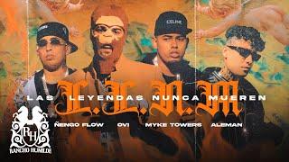Ovi X Myke Towers X ñengo Flow X Aleman - Las Leyendas Nunca Mueren