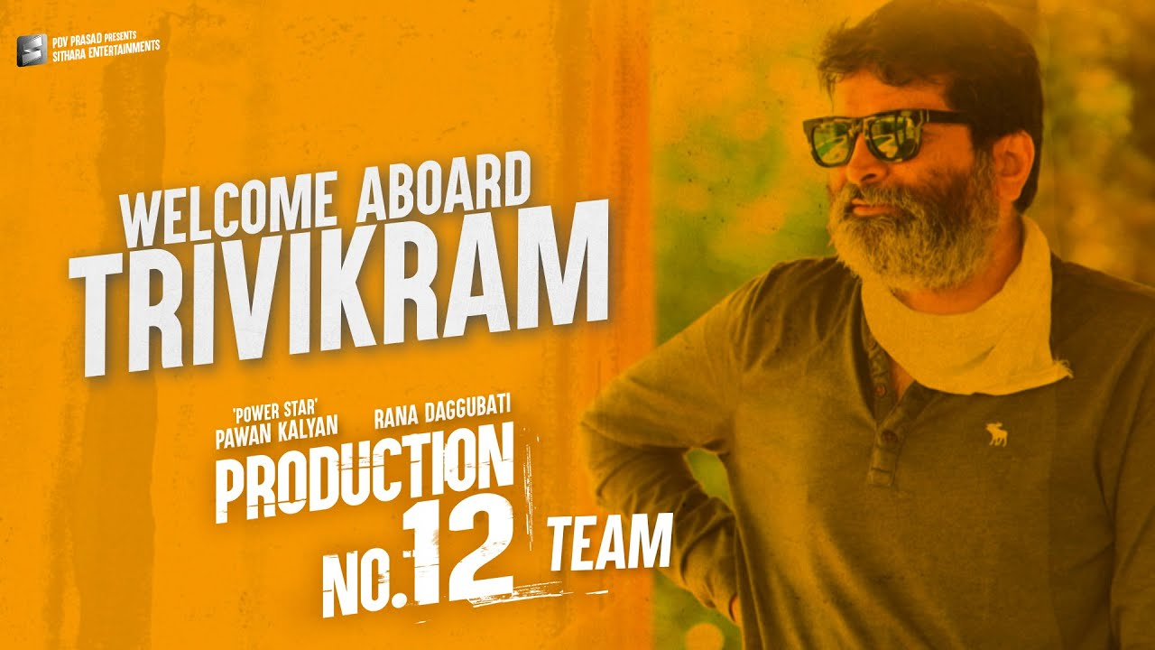 Welcome Aboard Trivikram | Production No 12 | Pawan Kalyan, Rana Daggubati