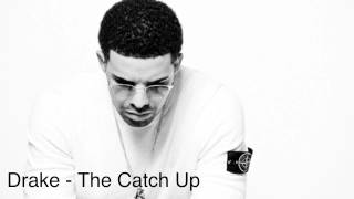 Drake - The Catch Up