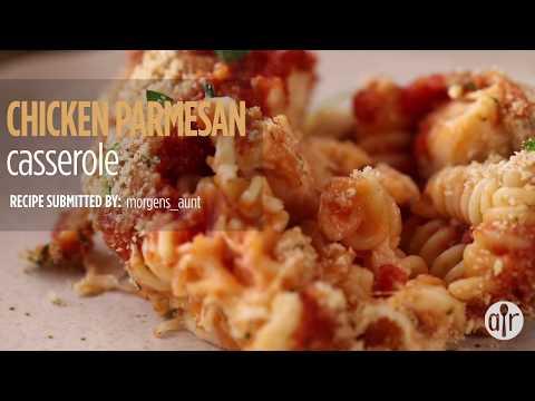 How to Make Chicken Parmesan Casserole | Dinner Recipes | Allrecipes.com