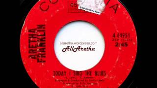 Aretha Franklin - Today I Sing The Blues / People - 7″ - 1969