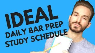 The Ideal Daily Bar Prep Study Schedule