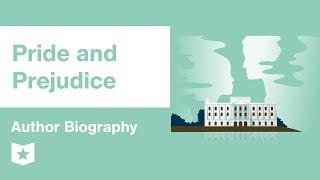 Pride and Prejudice | Author Biography | Jane Austen