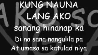 Curse One-Kung Nauna Lang Ako p2 w/Lyrics.avi